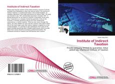 Bookcover of Institute of Indirect Taxation