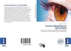 Bookcover of Human Adaptation to Spaceflight