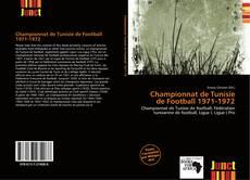 Bookcover of Championnat de Tunisie de Football 1971-1972