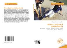 Bookcover of Mike Caldwell (Baseball)