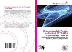 Bookcover of Championnat de Tunisie de Football 1973-1974