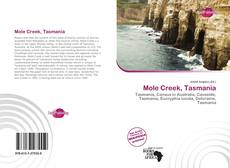 Bookcover of Mole Creek, Tasmania