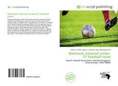 Bookcover of Denmark national under-21 football team