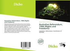 Bookcover of Australian Referendum, 1988 (Rights and Freedoms)