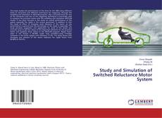 Bookcover of Study and Simulation of Switched Reluctance Motor System