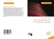 Bookcover of Guy Armoured Car