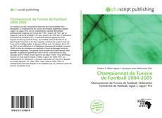 Bookcover of Championnat de Tunisie de Football 2004-2005