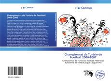 Bookcover of Championnat de Tunisie de Football 2006-2007