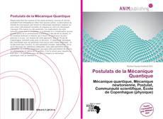 Postulats de la Mécanique Quantique kitap kapağı