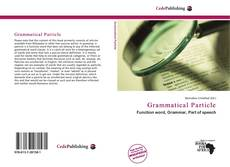 Couverture de Grammatical Particle