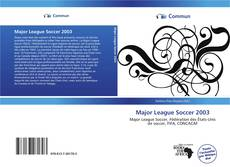 Bookcover of Major League Soccer 2003