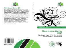Bookcover of Major League Soccer 2004