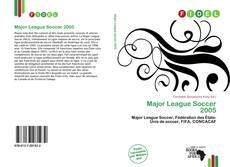 Bookcover of Major League Soccer 2005