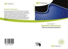 Bookcover of Symétrie (Physique)
