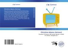 Copertina di Christine Adams (Actress)