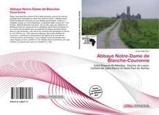 Abbaye Notre-Dame de Blanche-Couronne kitap kapağı