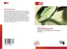 Bookcover of Illocutionary Act