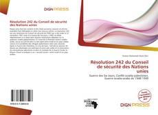 Bookcover of Résolution 242 du Conseil de sécurité des Nations unies