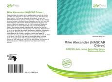 Mike Alexander (NASCAR Driver) kitap kapağı