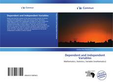 Bookcover of Dependent and Independent Variables