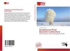 Borítókép a  Geophysical Fluid Dynamics Laboratory - hoz