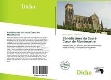 Bookcover of Bénédictines du Sacré-Cœur de Montmartre