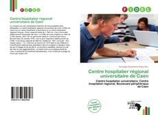 Bookcover of Centre hospitalier régional universitaire de Caen