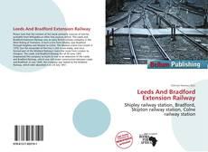 Capa do livro de Leeds And Bradford Extension Railway