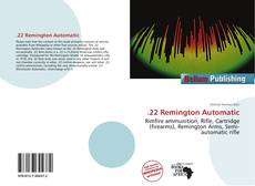 Bookcover of .22 Remington Automatic