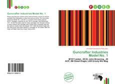 Bookcover of Guncrafter Industries Model No. 1