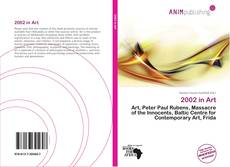 Bookcover of 2002 in Art