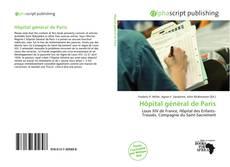 Bookcover of Hôpital général de Paris