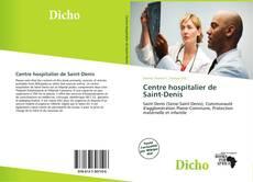Couverture de Centre hospitalier de Saint-Denis