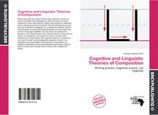Bookcover of Cognitive and Linguistic Theories of Composition