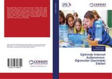 Couverture de Eğitimde İnternet Kullanımının Öğrenciler Üzerindeki Etkileri
