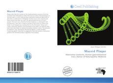 Bookcover of Mucoid Plaque