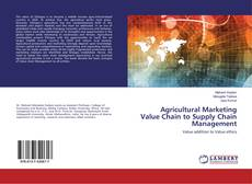 Bookcover of Agricultural Marketing Value Chain to Supply Chain Management