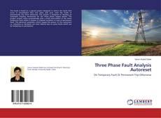 Three Phase Fault Analysis Autoreset kitap kapağı