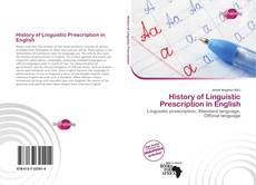 Обложка History of Linguistic Prescription in English