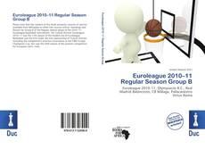 Buchcover von Euroleague 2010–11 Regular Season Group B