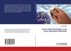 Buchcover von Finite Field Multipliers and Error Detection Methods