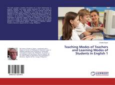 Buchcover von Teaching Modes of Teachers and Learning Modes of Students in English 1