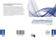 Portada del libro de François Mitterrand et la Seconde Guerre Mondiale