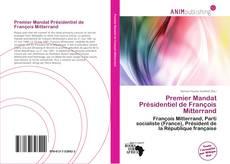 Couverture de Premier Mandat Présidentiel de François Mitterrand