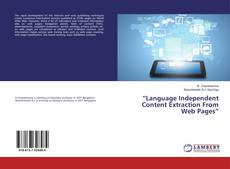 "Bookcover of ""Language Independent Content Extraction From Web Pages"""