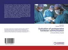 Capa do livro de Evaluation of postoperative handover communication