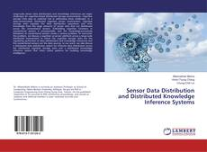 Sensor Data Distribution and Distributed Knowledge Inference Systems kitap kapağı