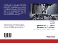 Bookcover of Optimization of Cutting Parameters for Milling