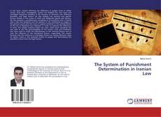 The System of Punishment Determination in Iranian Law kitap kapağı