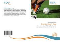 Bookcover of Dublin Super Cup